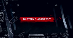 My (Early) Thoughts on 13 Reasons Why