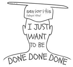 Senioritis - A Growing Epidemic
